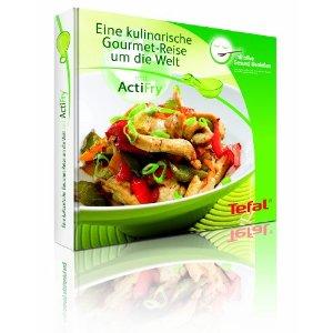 Tefal FZ 7002 ActiFry Gourmet Edition Rezeptebuch